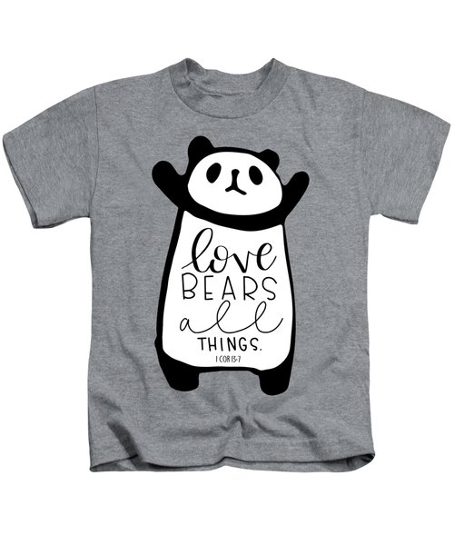 Love Bears All Things Kids T-Shirt