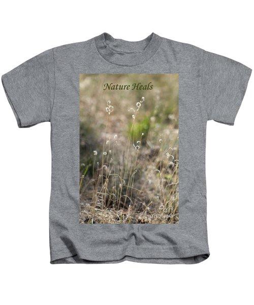 Nature Heals Kids T-Shirt