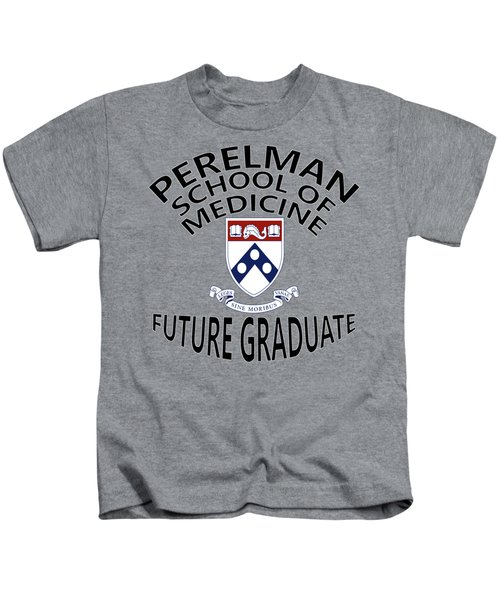 Perelman School Of Medicine Future Graduate Kids T-Shirt