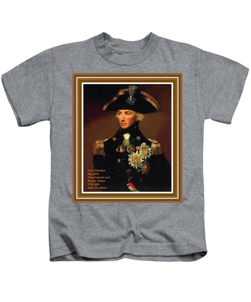 Rear- Admiral Lord Horatio Nelson - 1758-1805 After L F Abbott. P A With Decorative Printed Frame. Kids T-Shirt