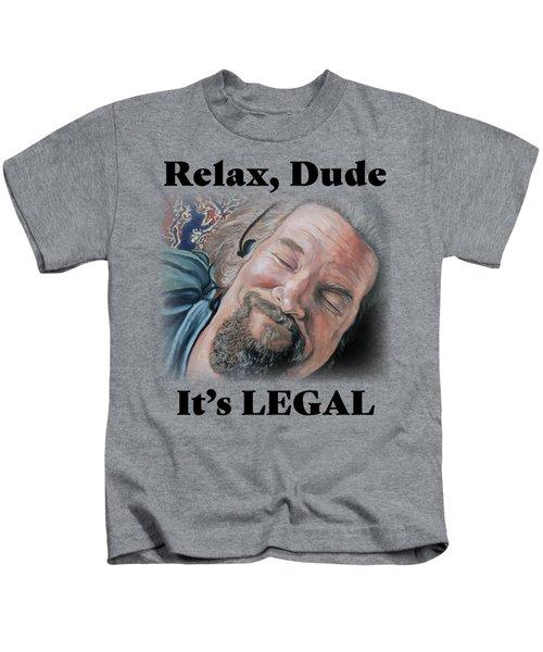 Relax, Dude Kids T-Shirt