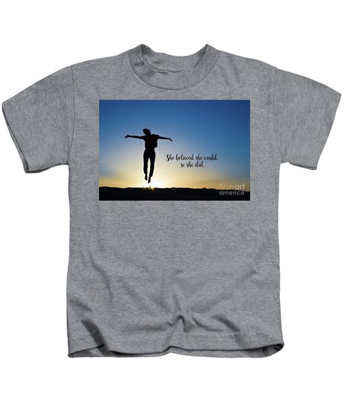 She Believed She Could So She Did Kids T-Shirt