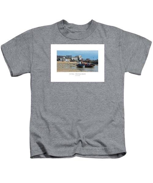 St Ives - Waiting Boats Kids T-Shirt