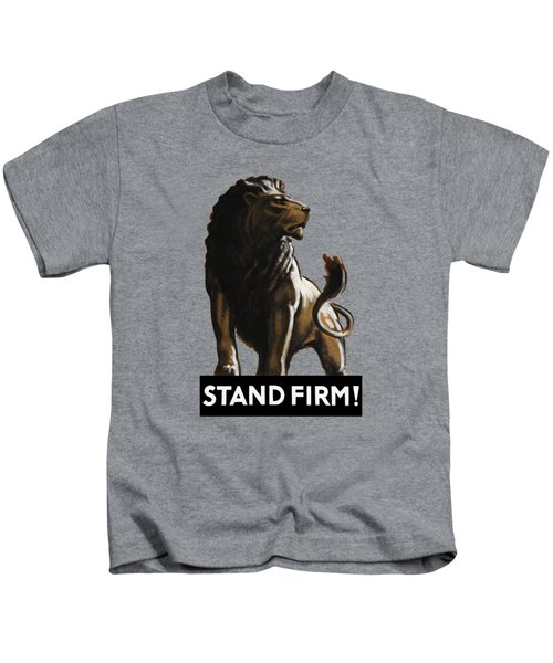 Stand Firm Lion - Ww2 Kids T-Shirt
