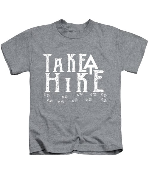 Take A Hike  Kids T-Shirt