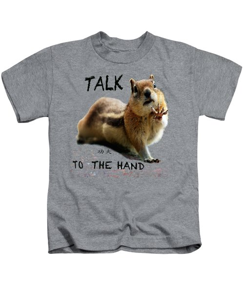 Talk To The Hand Kids T-Shirt