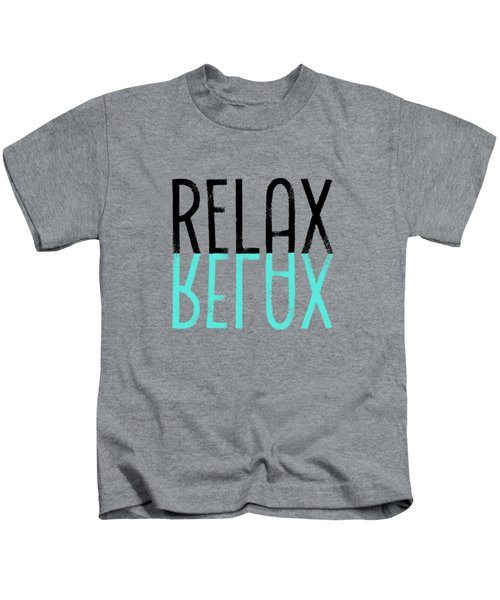 Text Art Relax - Cyan Kids T-Shirt by Melanie Viola