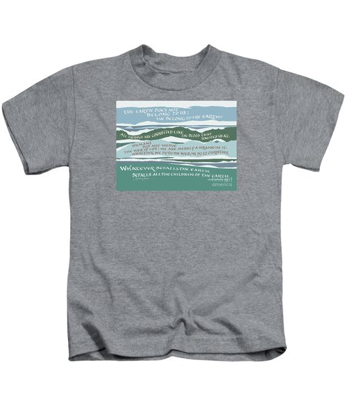 The Earth Does Not Belong To Us Kids T-Shirt