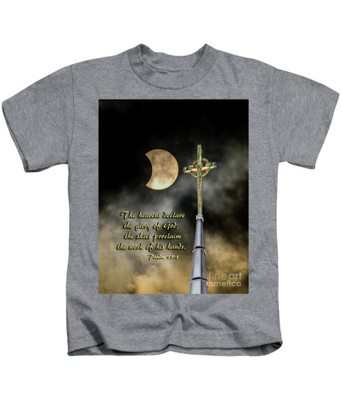 The Heavens Declare The Glory Of God Kids T-Shirt