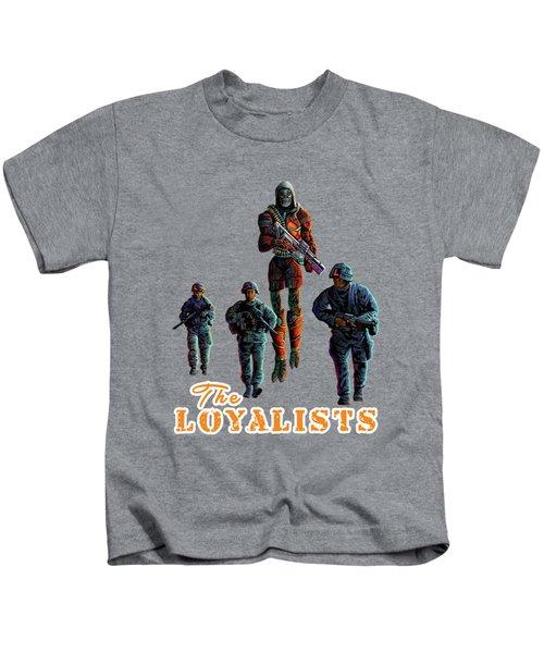 The Loyalists Kids T-Shirt