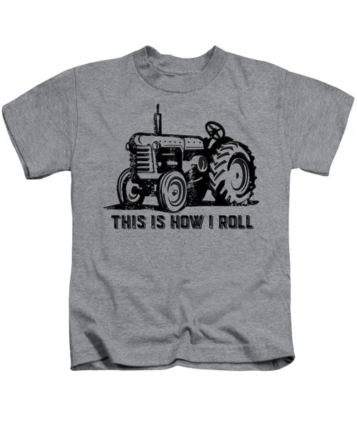 Kids T-Shirt featuring the digital art This Is How I Roll Tee by Edward Fielding