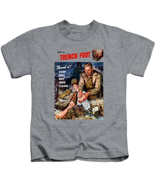 This Is Trench Foot - Prevent It Kids T-Shirt