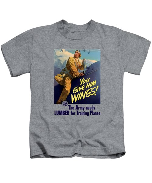 You Give Him Wings - Ww2 Kids T-Shirt