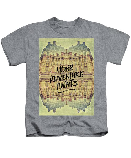Your Adventure Awaits France Fontainebleau Chateau French Archit Kids T-Shirt