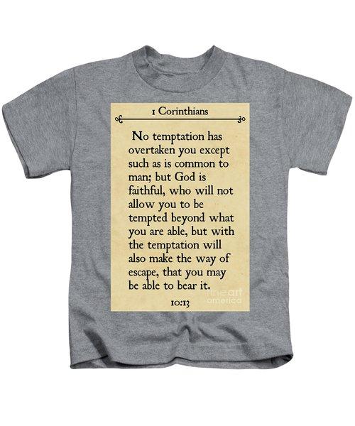 1 Corinthians 10 13- Inspirational Quotes Wall Art Collection Kids T-Shirt