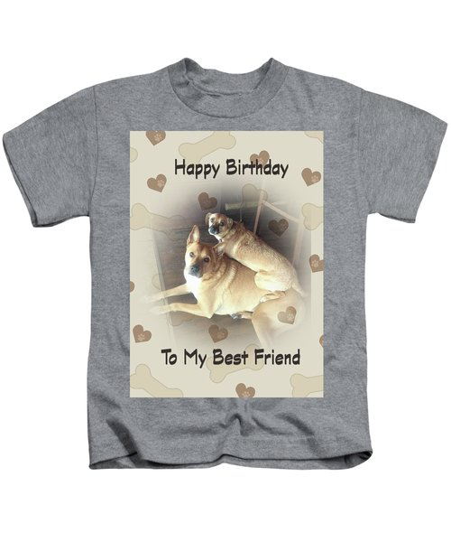 Birthday For Friend With Two Mixed Breed Dogs Kids T-Shirt