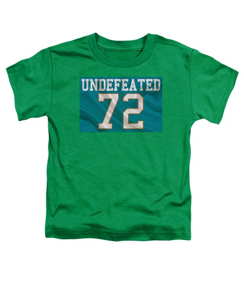Miami Dolphins Undefeated Season Toddler T-Shirt