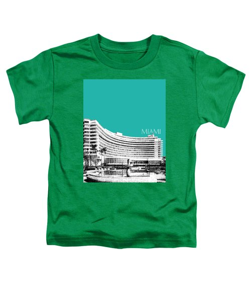 Miami Skyline Fontainebleau Hotel - Teal Toddler T-Shirt
