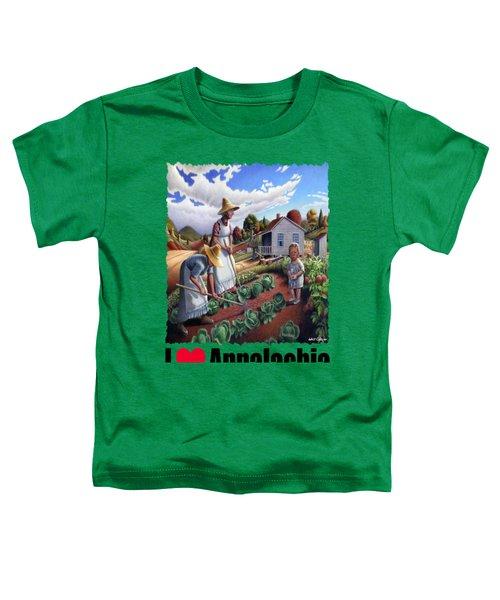 I Love Appalachia - Family Garden Appalachian Farm Landscape Toddler T-Shirt