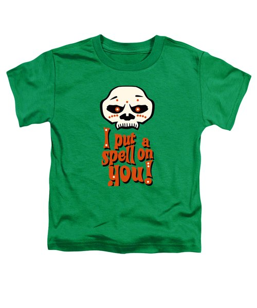 I Put A Spell On You Voodoo Retro Poster Toddler T-Shirt by Monkey Crisis On Mars