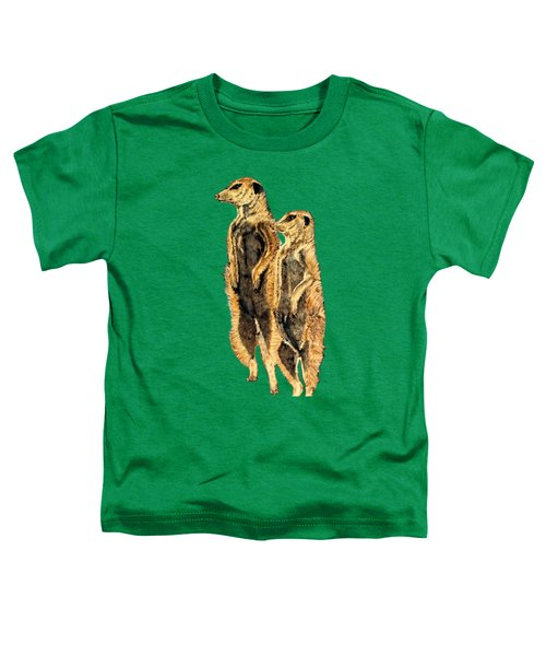 Meerkats Toddler T-Shirt by Teresa  Peterson