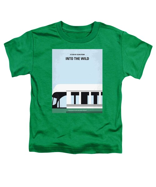 No677 My Into The Wild Minimal Movie Poster Toddler T-Shirt
