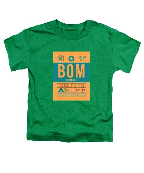 Retro Airline Luggage Tag 2.0 - Bom Mumbai India Toddler T-Shirt