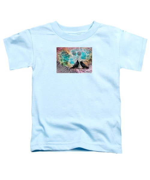 Crow Whispers In The Nowhere Toddler T-Shirt
