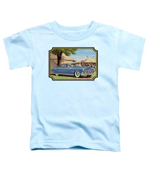1951 Hudson Hornet Fair Americana Antique Car Auto Nostalgic Rural Country Scene Landscape Painting Toddler T-Shirt