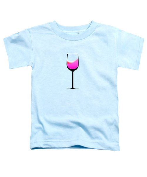 A Touch Of Wine Toddler T-Shirt