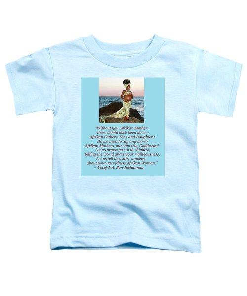 Afrikan Mother Toddler T-Shirt