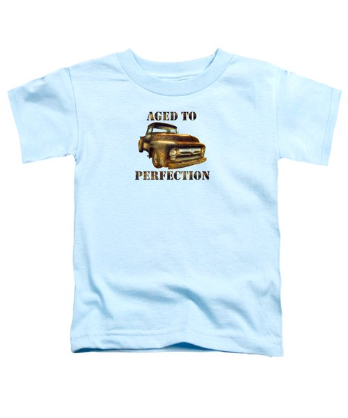 Aged To Perfection Toddler T-Shirt