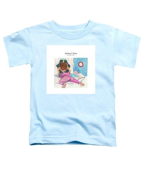 Andrew's Story Toddler T-Shirt