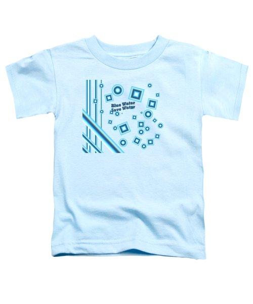 Blue Water Toddler T-Shirt