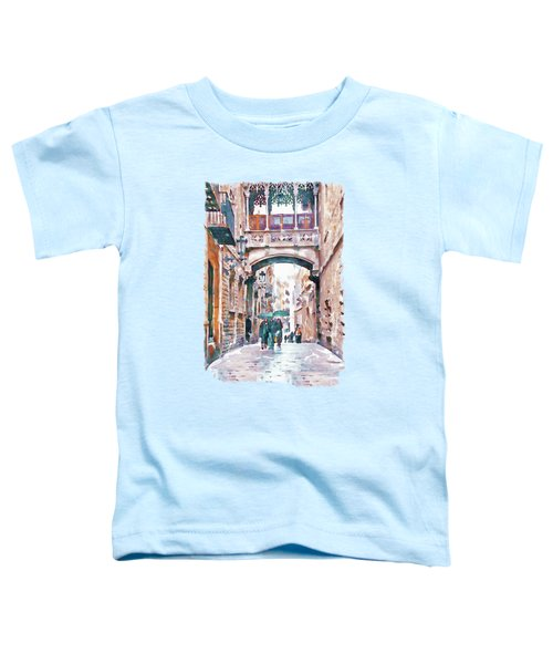 Carrer Del Bisbe - Barcelona Toddler T-Shirt by Marian Voicu