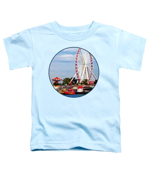 Chicago Il - Ferris Wheel At Navy Pier Toddler T-Shirt