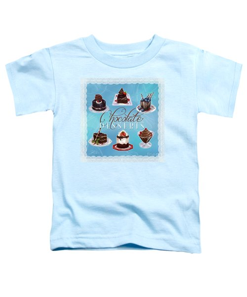 Chocolate Desserts Toddler T-Shirt