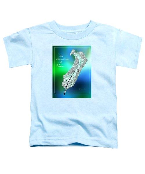 Delicate  Art Toddler T-Shirt