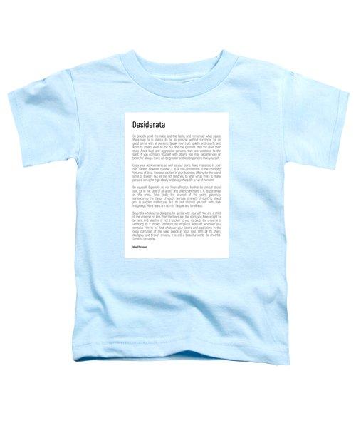 Desiderata #minimalism Toddler T-Shirt