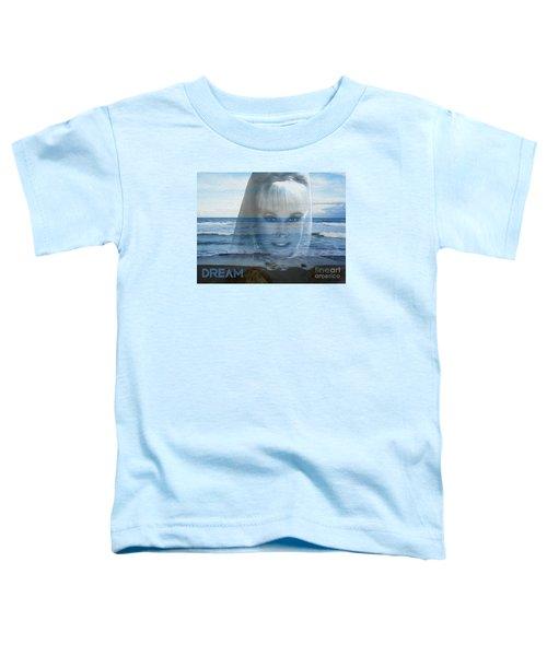 Dream Toddler T-Shirt