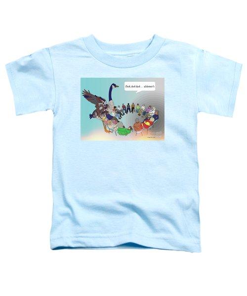 Duck, Duck, Alzheimers Toddler T-Shirt