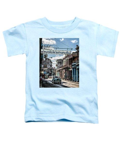 El Mundo De Las Maravillas Toddler T-Shirt