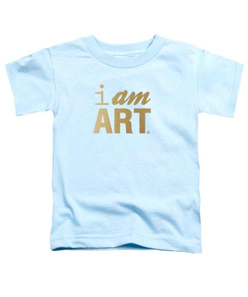 I Am Art- Gold Toddler T-Shirt