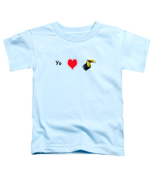 I Love Toucans Toddler T-Shirt by Paul  Gerace