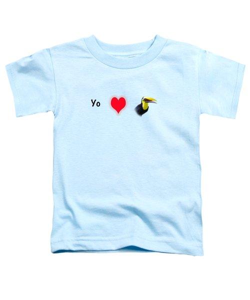 I Love Toucans Toddler T-Shirt