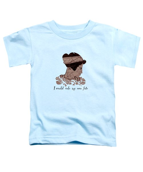 I Would Rule My Own Fate Helen Of Sparta Toddler T-Shirt