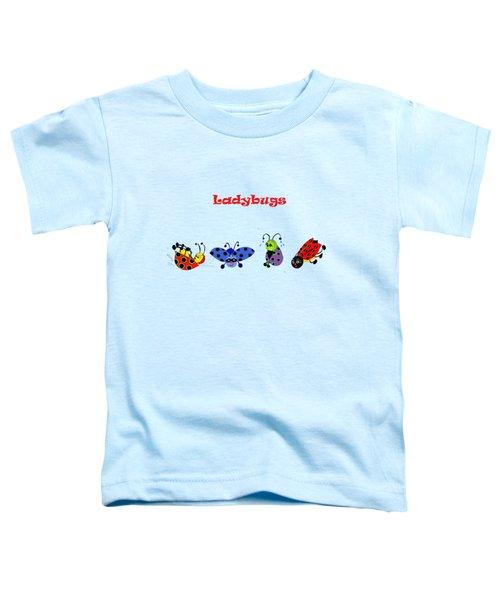 Ladybugs T-shirt Toddler T-Shirt by Karen Beasley