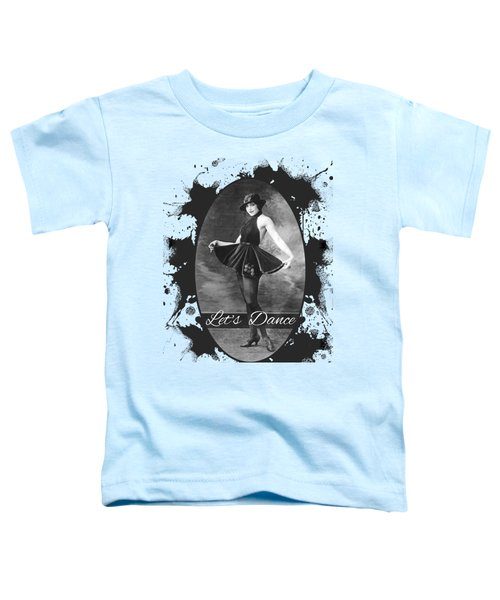 Lets Dance Toddler T-Shirt