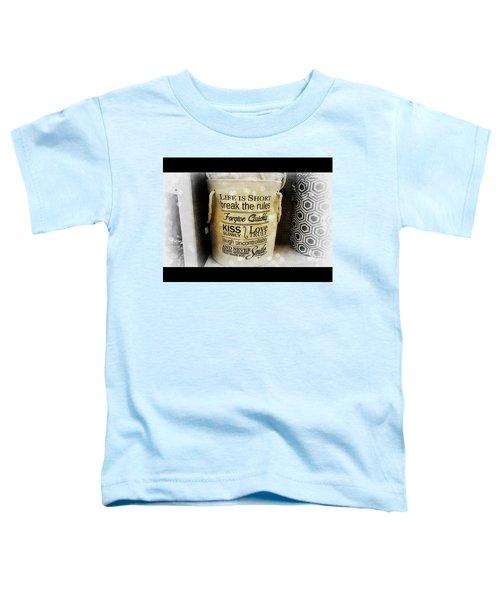 Life Advice Toddler T-Shirt