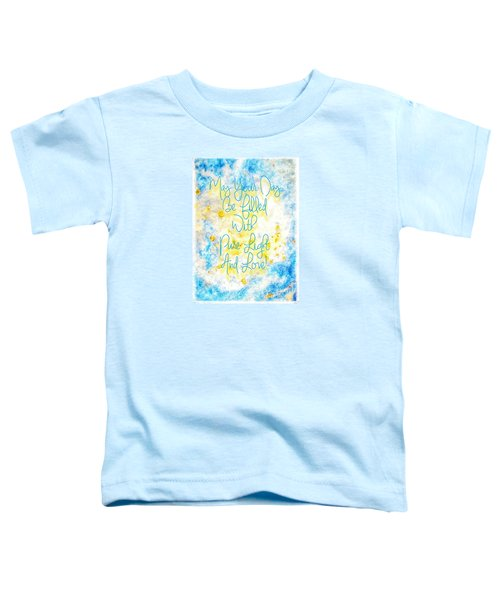 Light And Love Toddler T-Shirt
